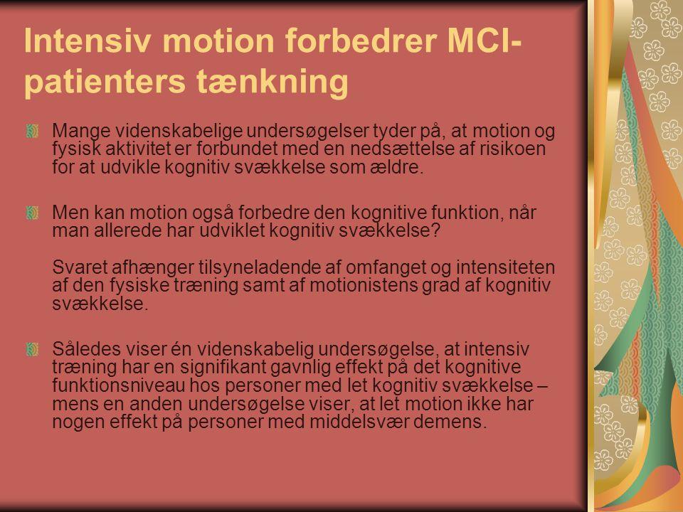 Intensiv motion forbedrer MCI-patienters tænkning