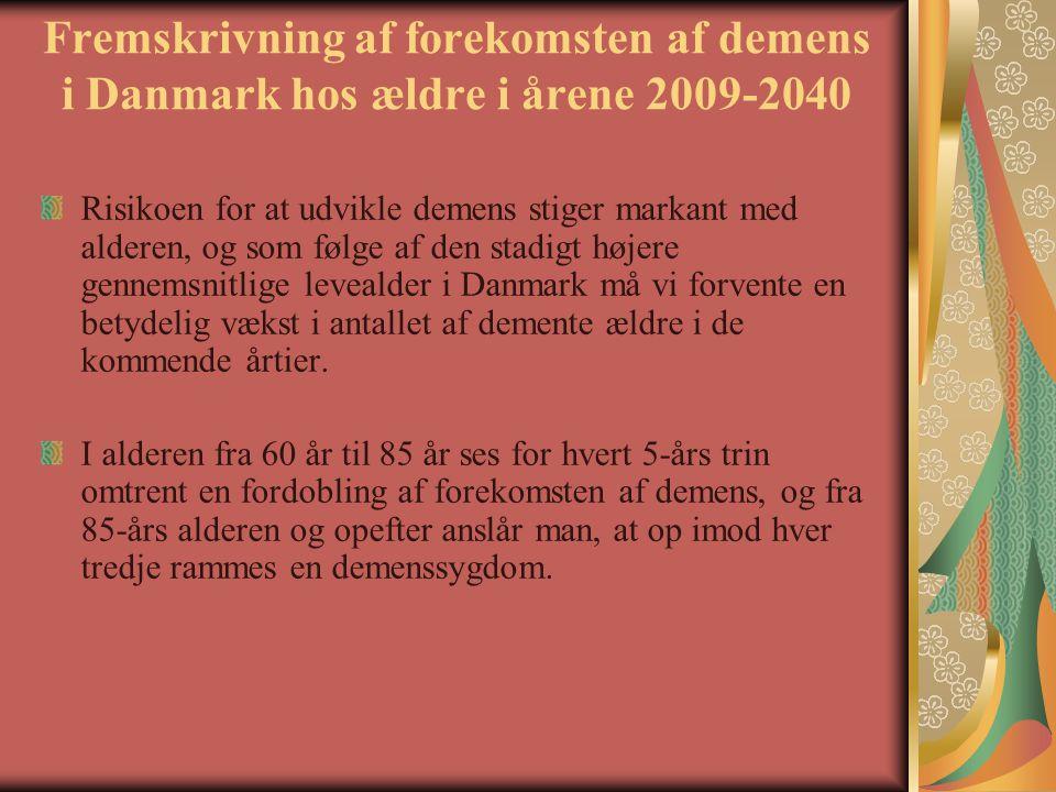Fremskrivning af forekomsten af demens i Danmark hos ældre i årene 2009-2040