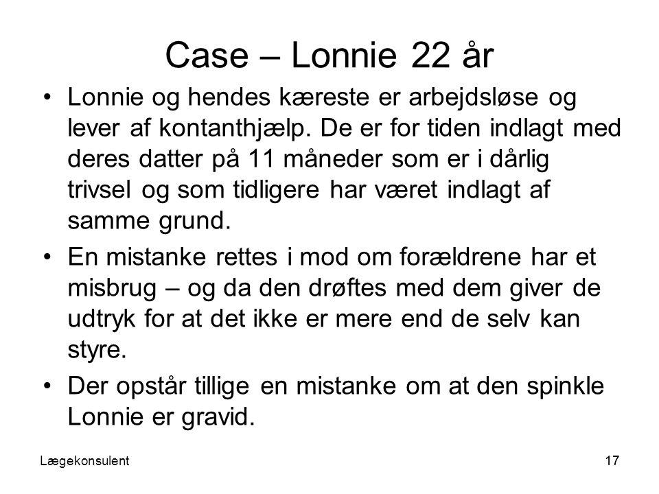 Case – Lonnie 22 år