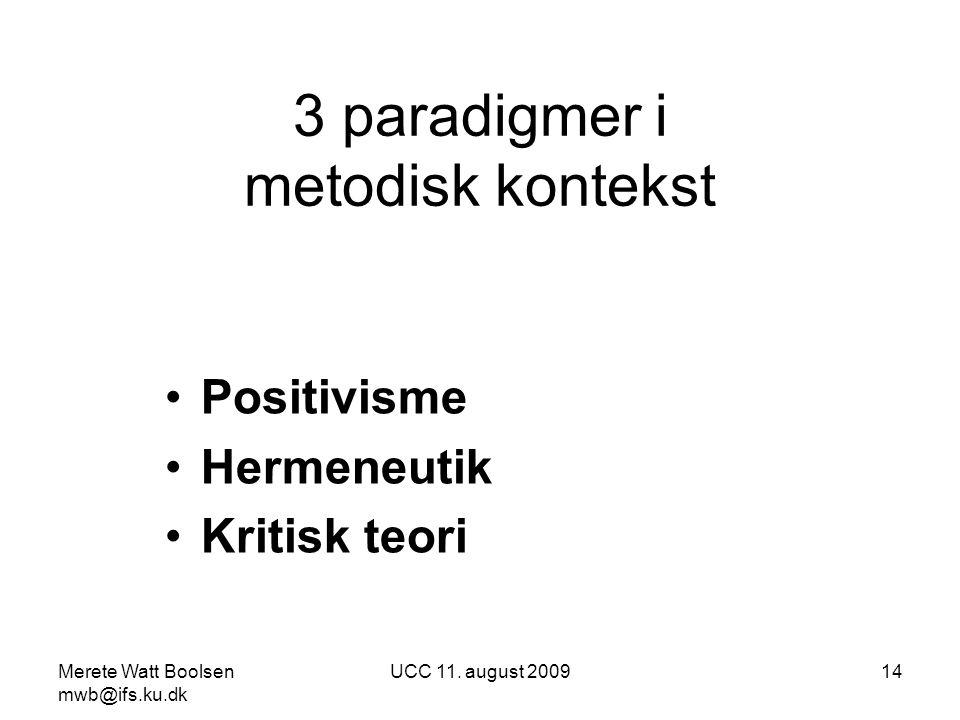3 paradigmer i metodisk kontekst
