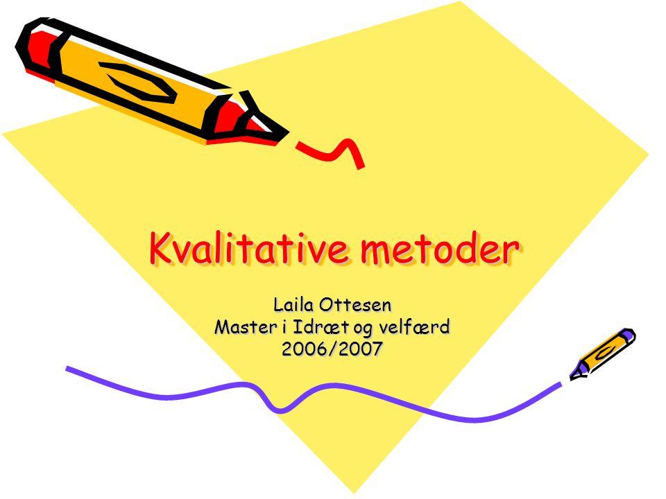 Laila Ottesen Master i Idræt og velfærd 2006/2007