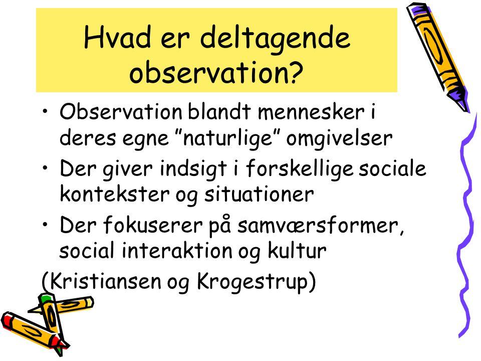 Hvad er deltagende observation