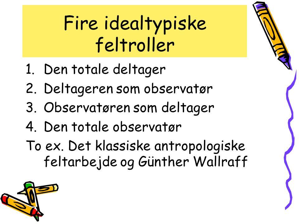 Fire idealtypiske feltroller