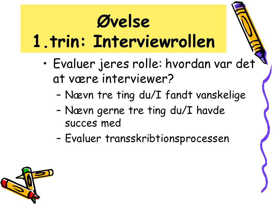 Øvelse 1.trin: Interviewrollen