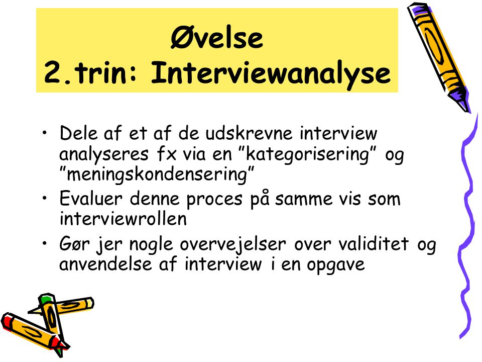 Øvelse 2.trin: Interviewanalyse