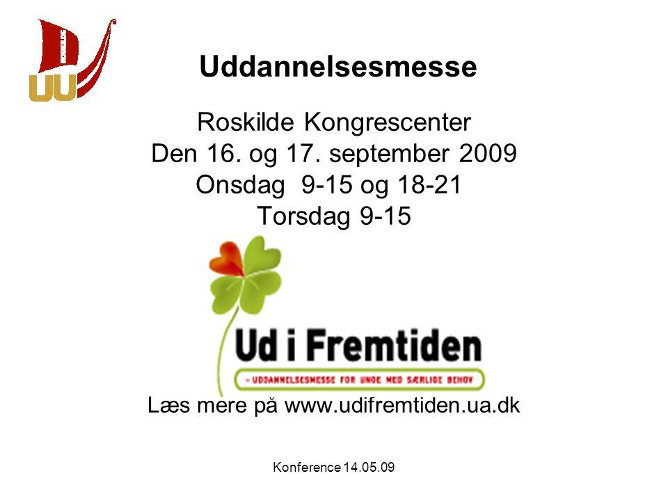 Uddannelsesmesse Roskilde Kongrescenter Den 16. og 17. september 2009