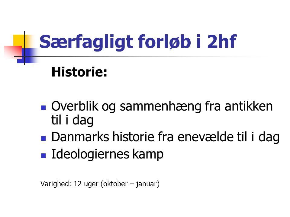 Særfagligt forløb i 2hf Historie: