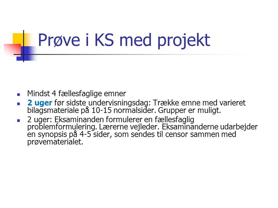 Prøve i KS med projekt Mindst 4 fællesfaglige emner