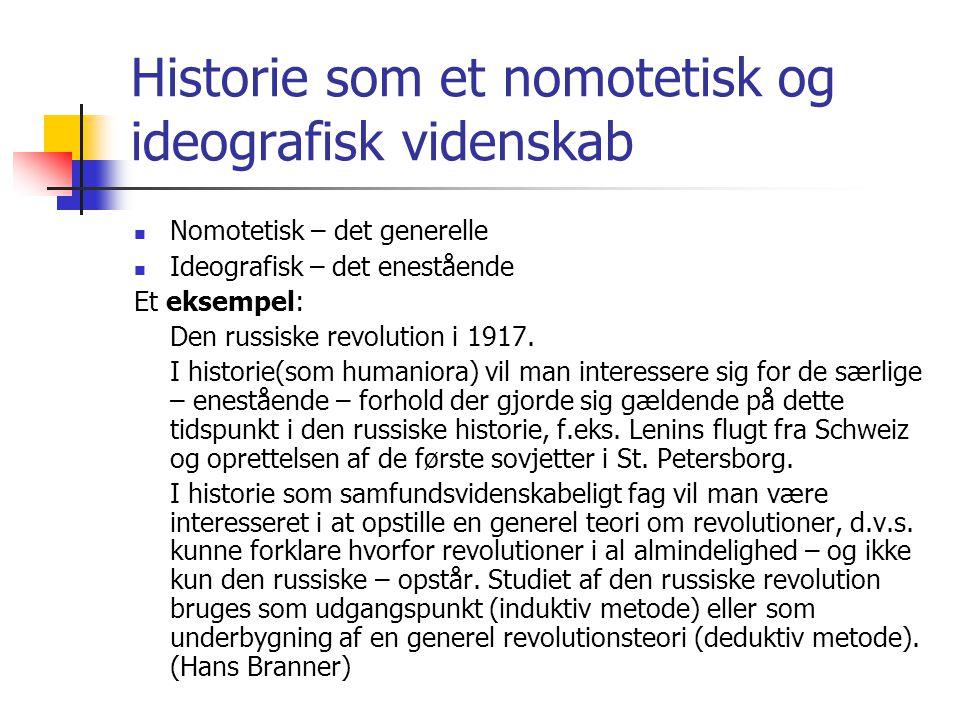 Historie som et nomotetisk og ideografisk videnskab