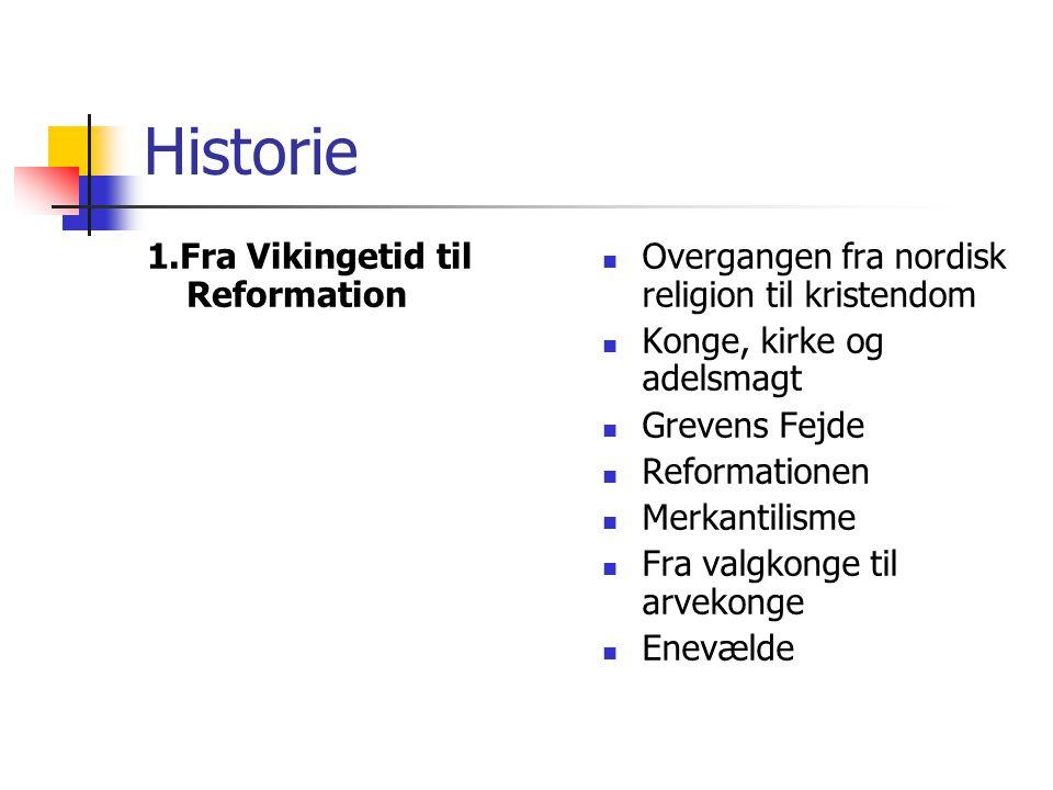 Historie 1.Fra Vikingetid til Reformation