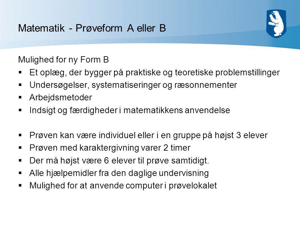 Matematik - Prøveform A eller B