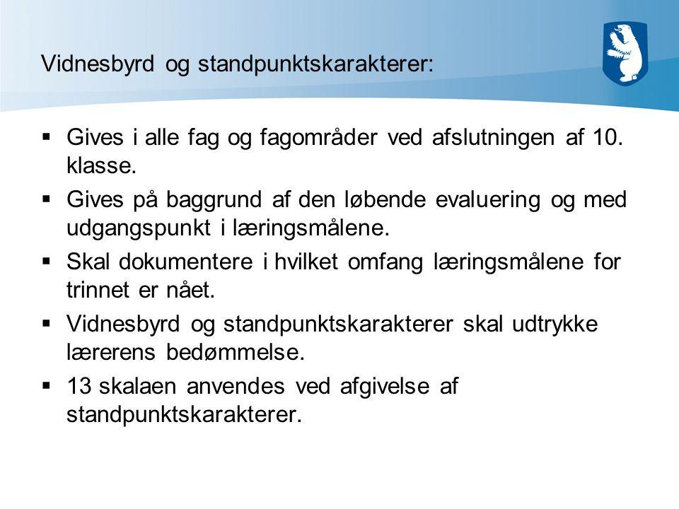 Vidnesbyrd og standpunktskarakterer: