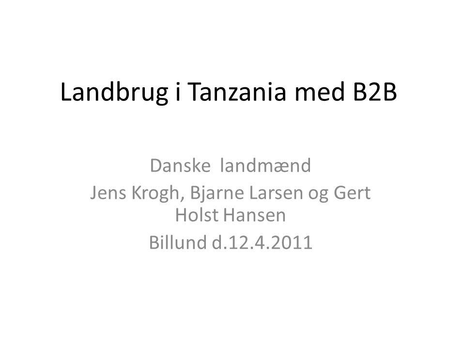 Landbrug i Tanzania med B2B
