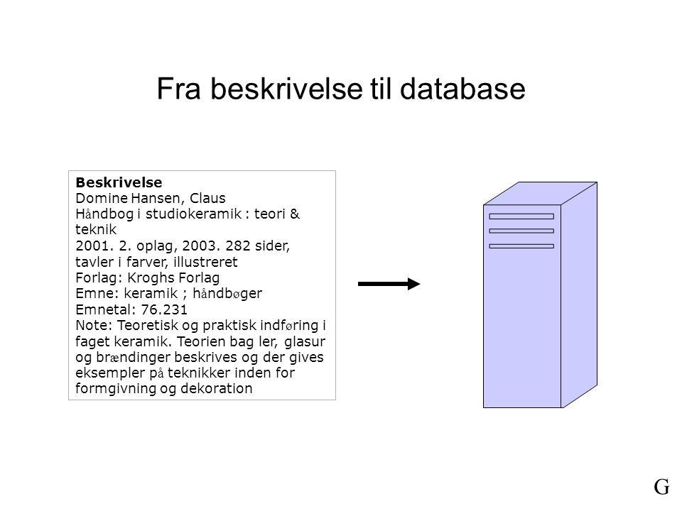 Fra beskrivelse til database