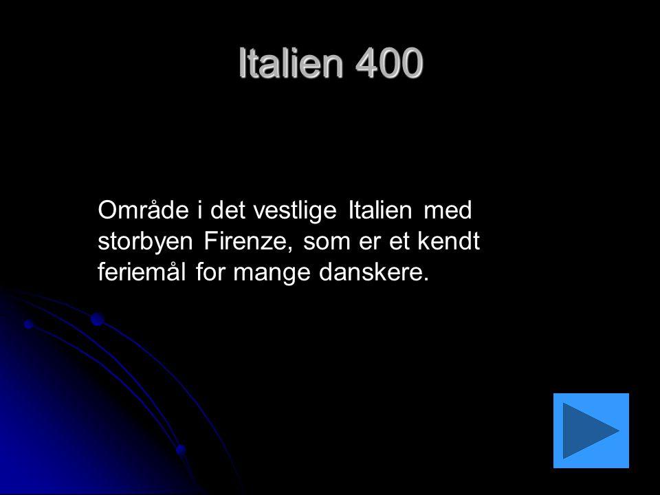 Italien 400 Område i det vestlige Italien med storbyen Firenze, som er et kendt feriemål for mange danskere.