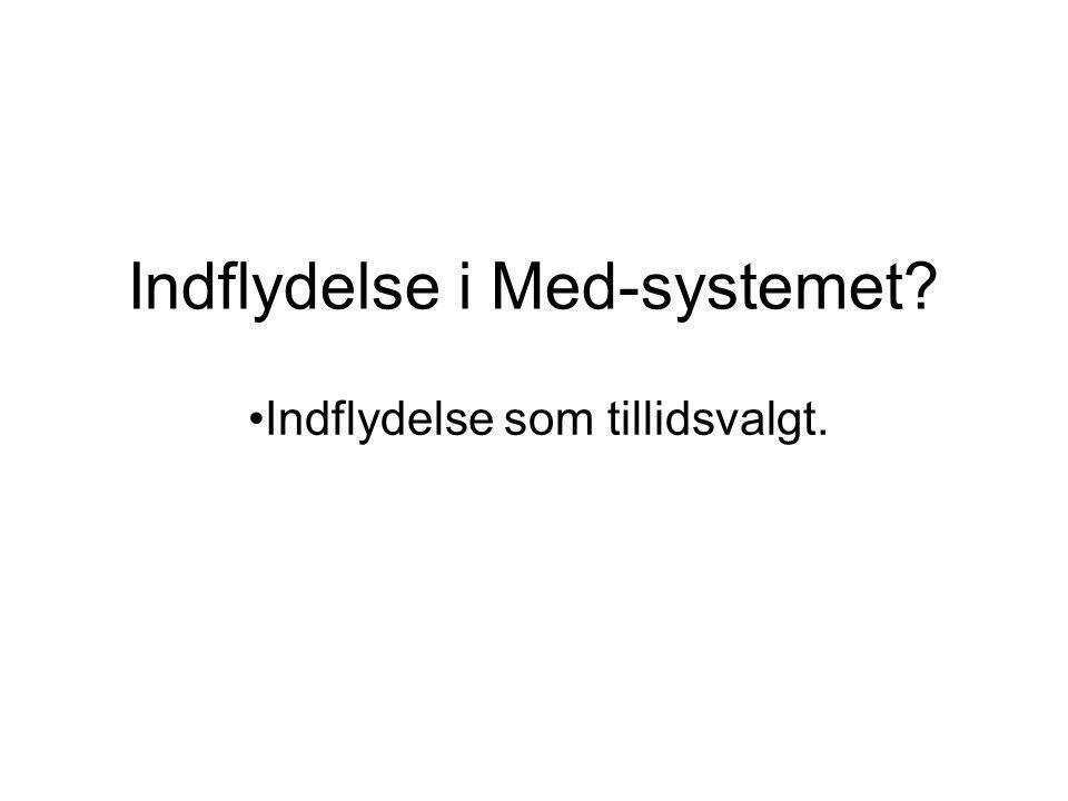 Indflydelse i Med-systemet