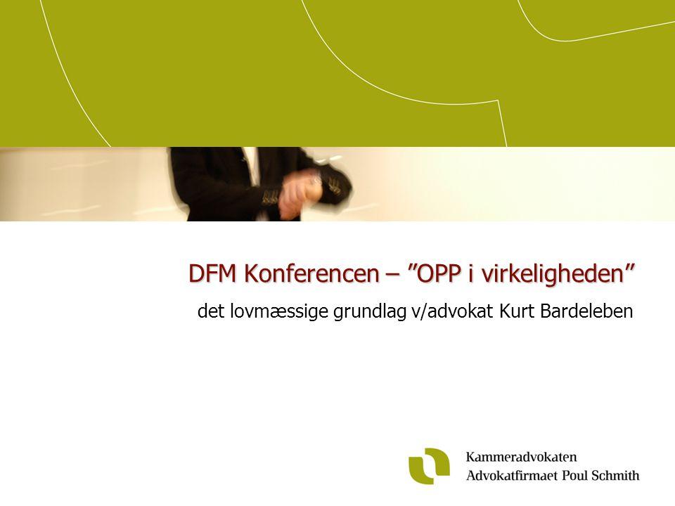 DFM Konferencen – OPP i virkeligheden