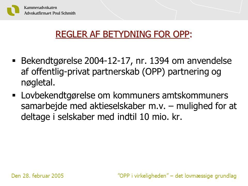 REGLER AF BETYDNING FOR OPP: