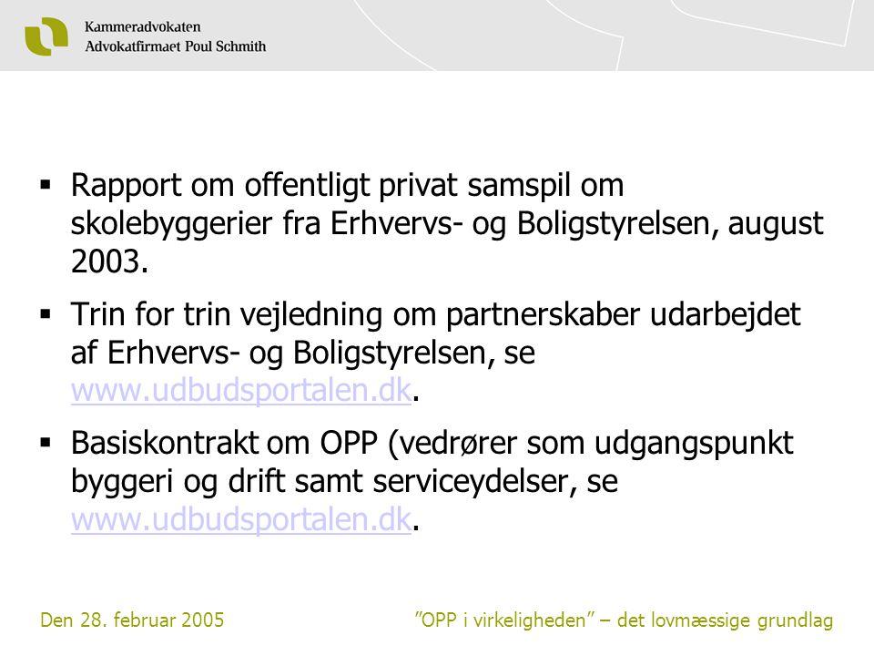 Rapport om offentligt privat samspil om skolebyggerier fra Erhvervs- og Boligstyrelsen, august 2003.