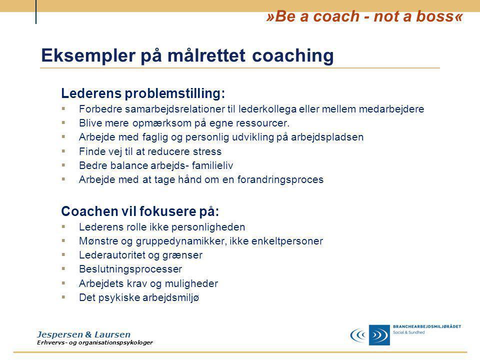 Eksempler på målrettet coaching