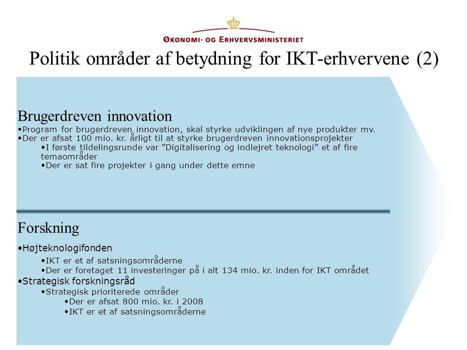 Politik områder af betydning for IKT-erhvervene (2)