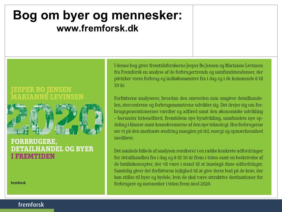 Bog om byer og mennesker: www.fremforsk.dk