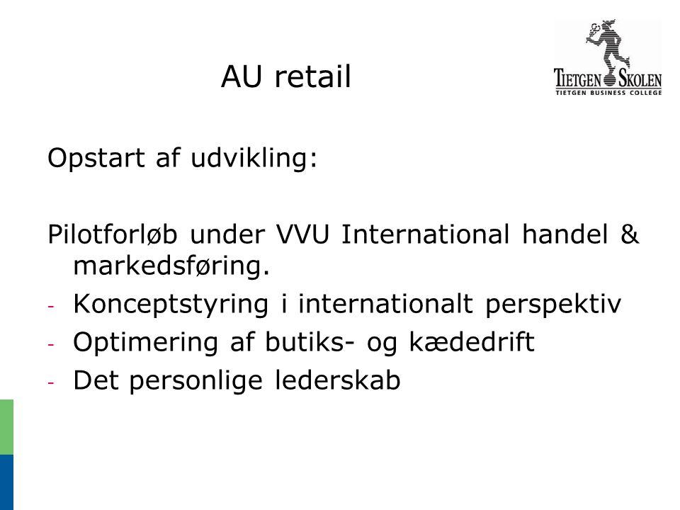 AU retail Opstart af udvikling: