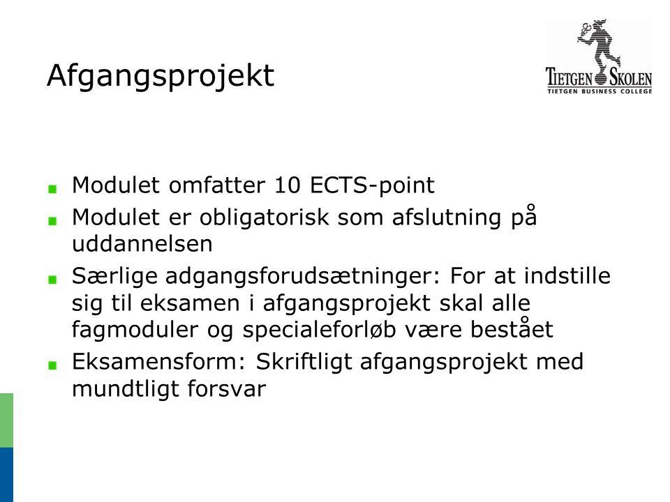 Afgangsprojekt Modulet omfatter 10 ECTS-point
