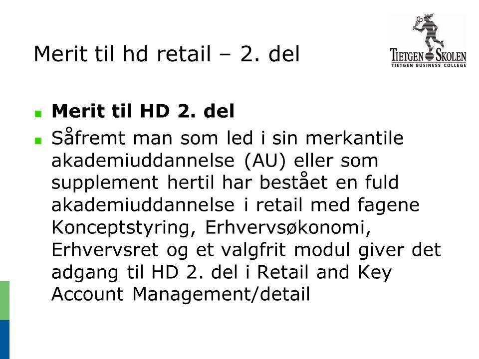Merit til hd retail – 2. del