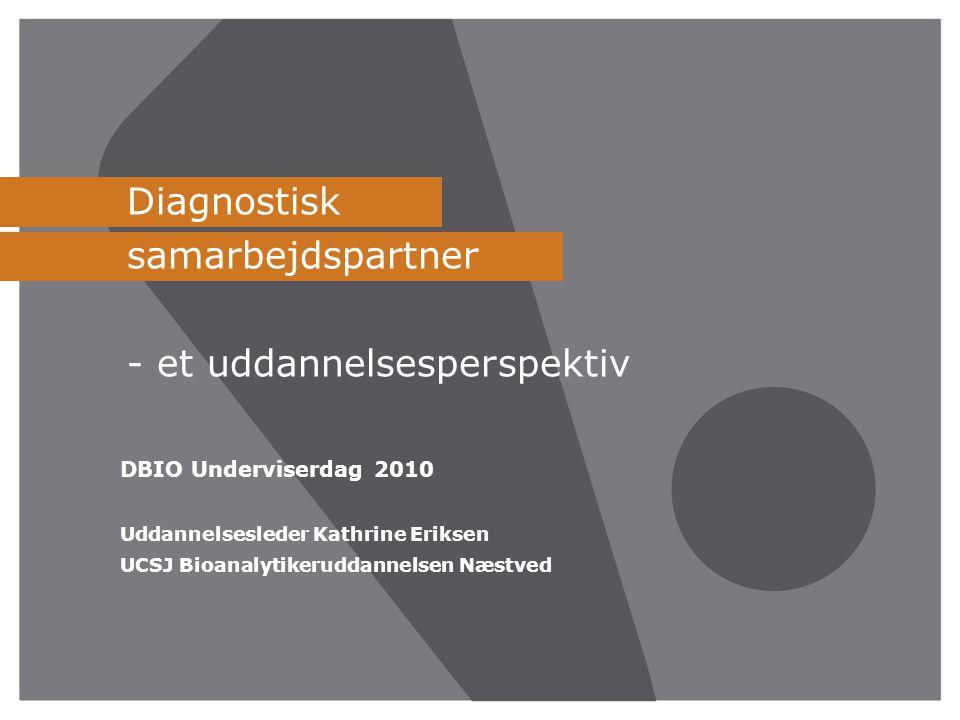 Diagnostisk samarbejdspartner - et uddannelsesperspektiv