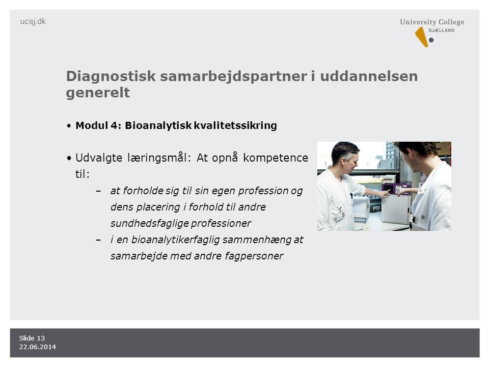 Diagnostisk samarbejdspartner i uddannelsen generelt