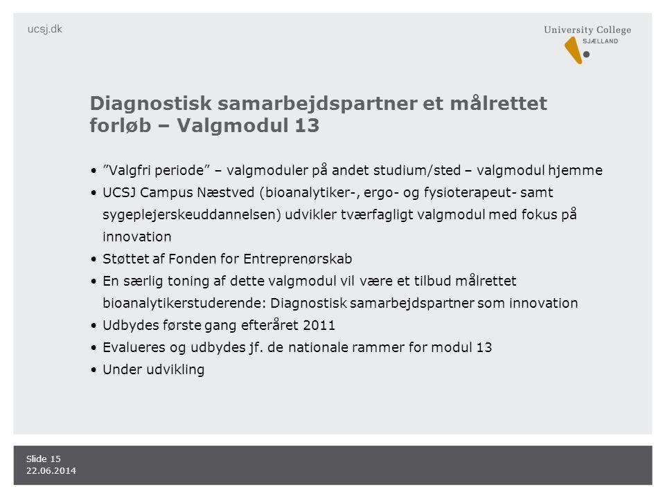 Diagnostisk samarbejdspartner et målrettet forløb – Valgmodul 13