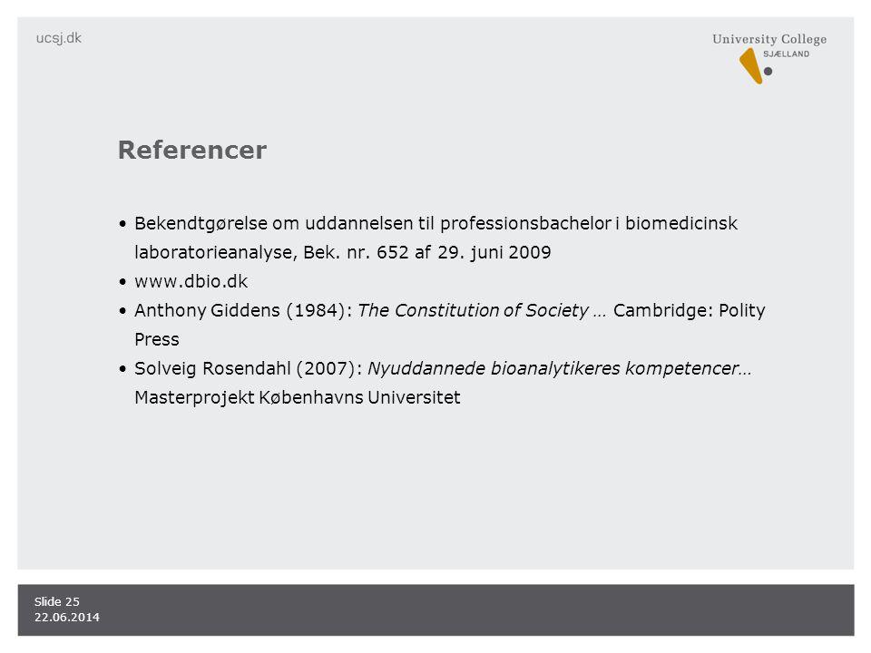 Referencer Bekendtgørelse om uddannelsen til professionsbachelor i biomedicinsk laboratorieanalyse, Bek. nr. 652 af 29. juni 2009.