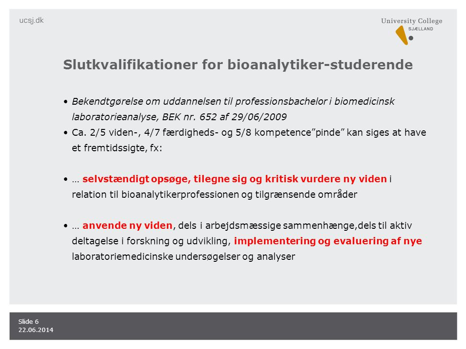 Slutkvalifikationer for bioanalytiker-studerende