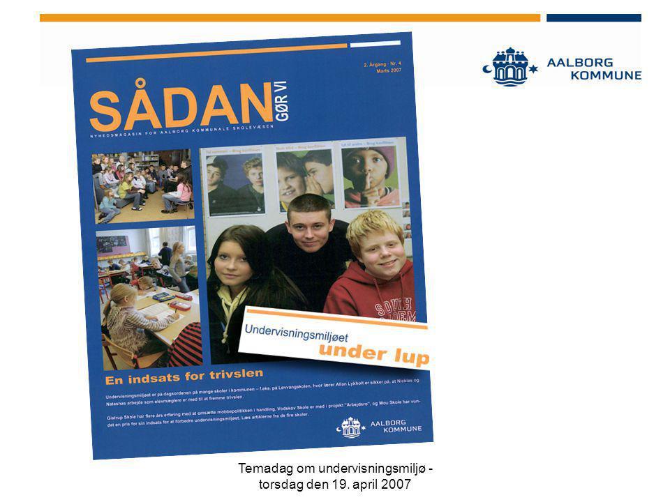 Temadag om undervisningsmiljø - torsdag den 19. april 2007
