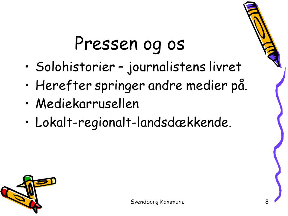 Pressen og os Solohistorier – journalistens livret