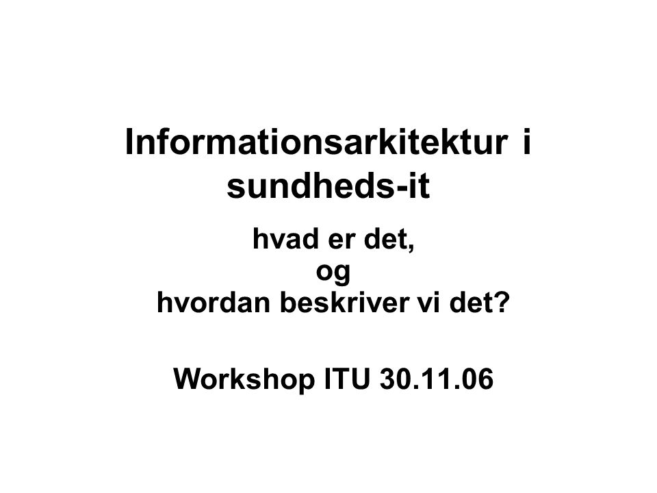 Informationsarkitektur i sundheds-it