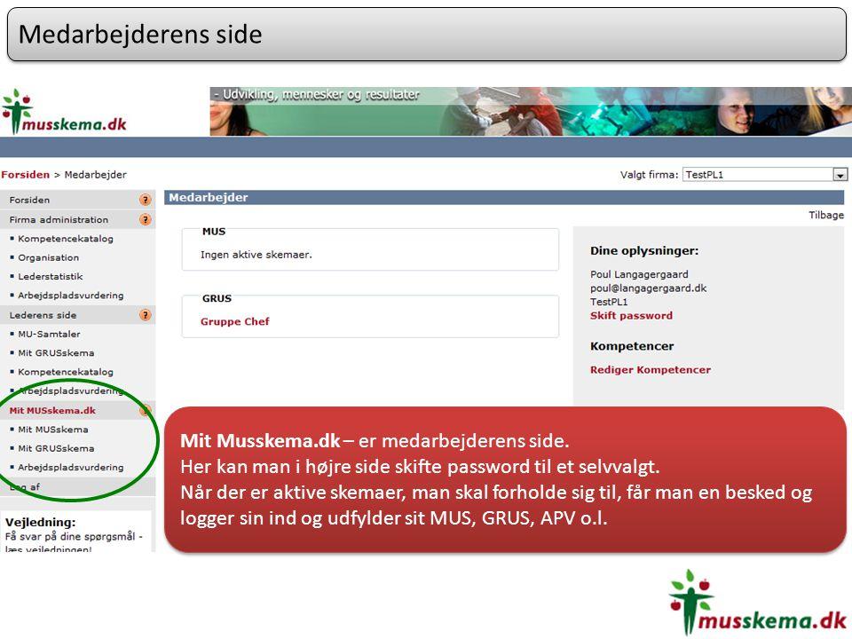 Medarbejderens side Mit Musskema.dk – er medarbejderens side.