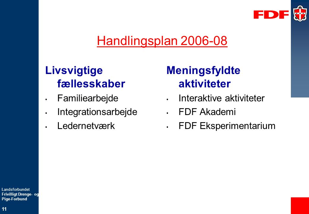Handlingsplan 2006-08 Livsvigtige fællesskaber