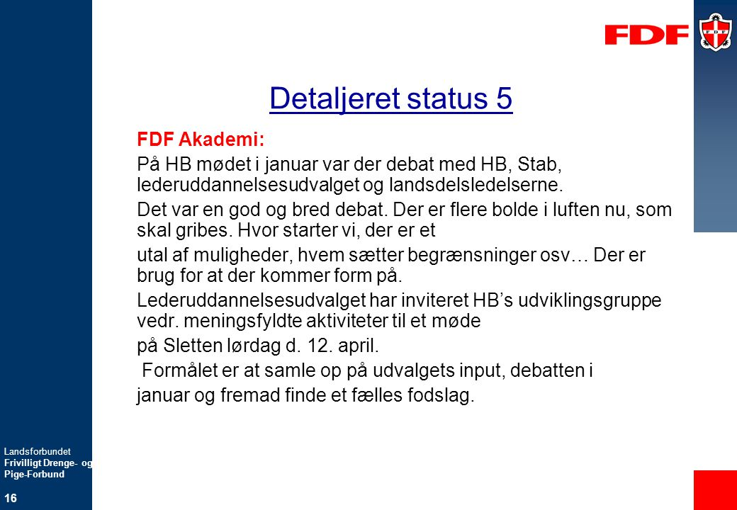 Detaljeret status 5 FDF Akademi: