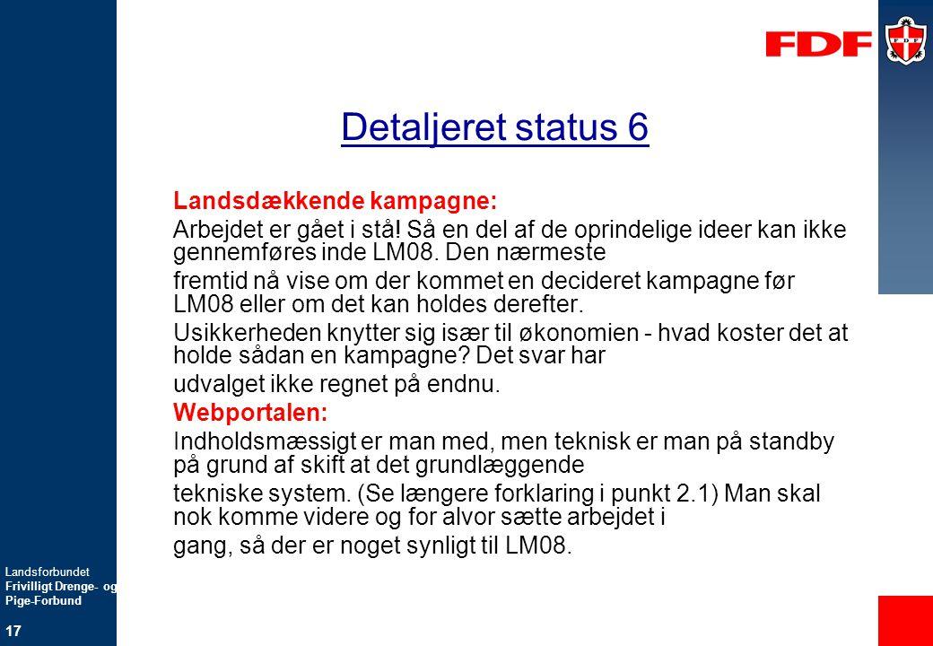 Detaljeret status 6 Landsdækkende kampagne: