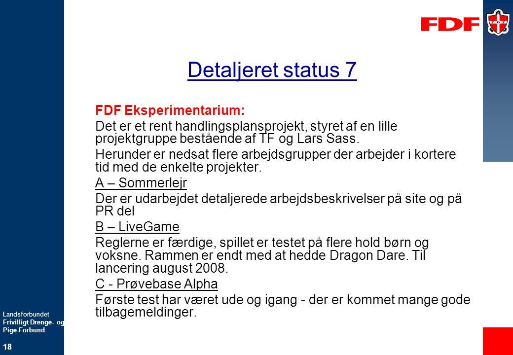 Detaljeret status 7 FDF Eksperimentarium: