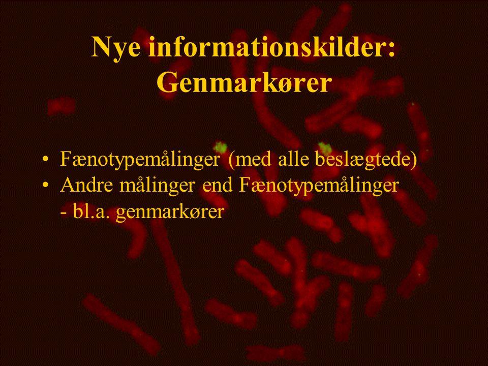 Nye informationskilder: Genmarkører