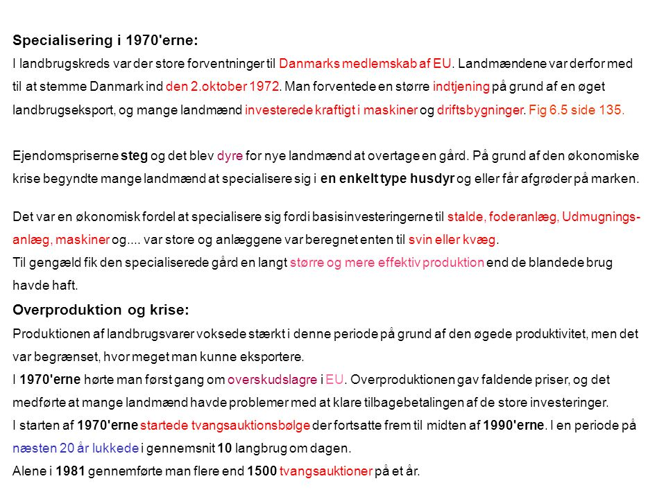 Specialisering i 1970 erne: