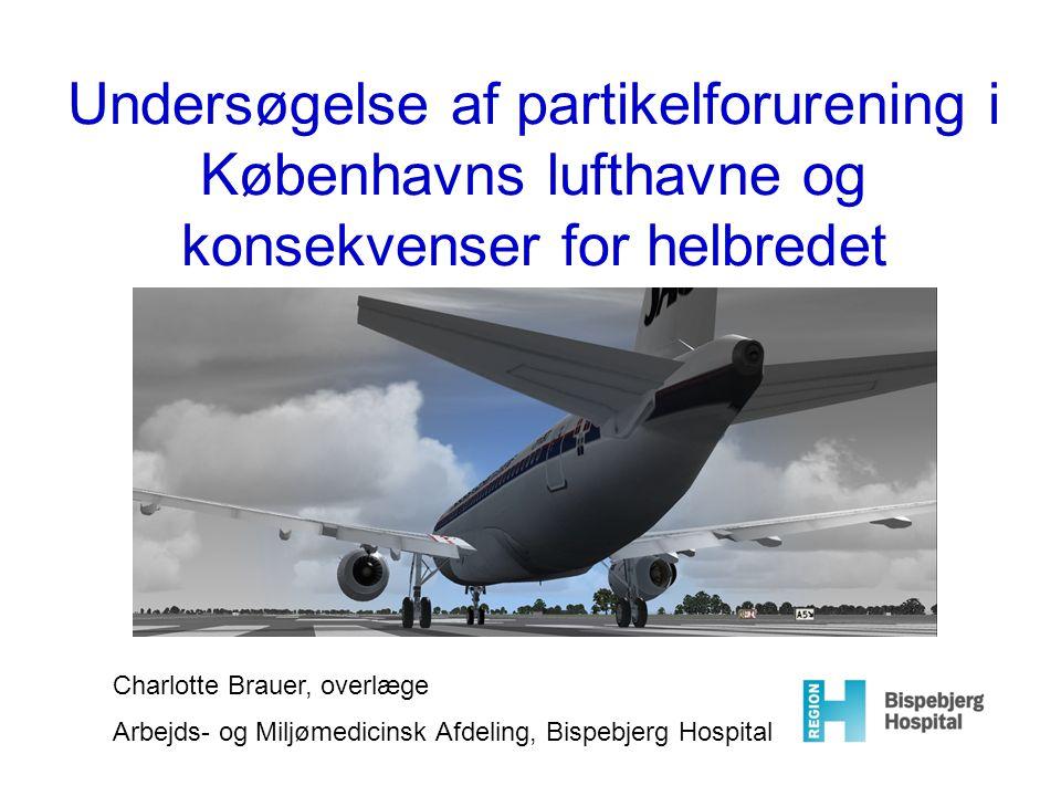 Undersøgelse af partikelforurening i Københavns lufthavne og konsekvenser for helbredet