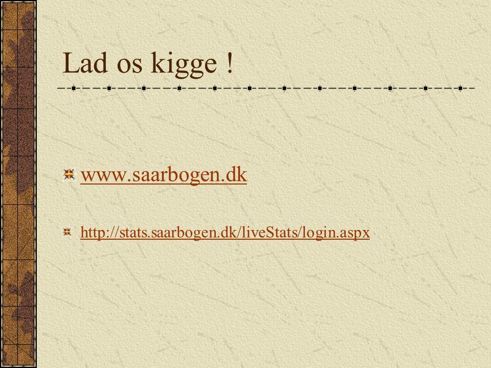 Lad os kigge ! www.saarbogen.dk