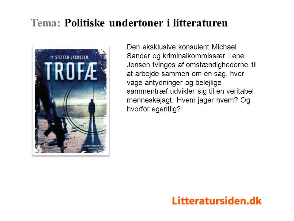 Tema: Politiske undertoner i litteraturen