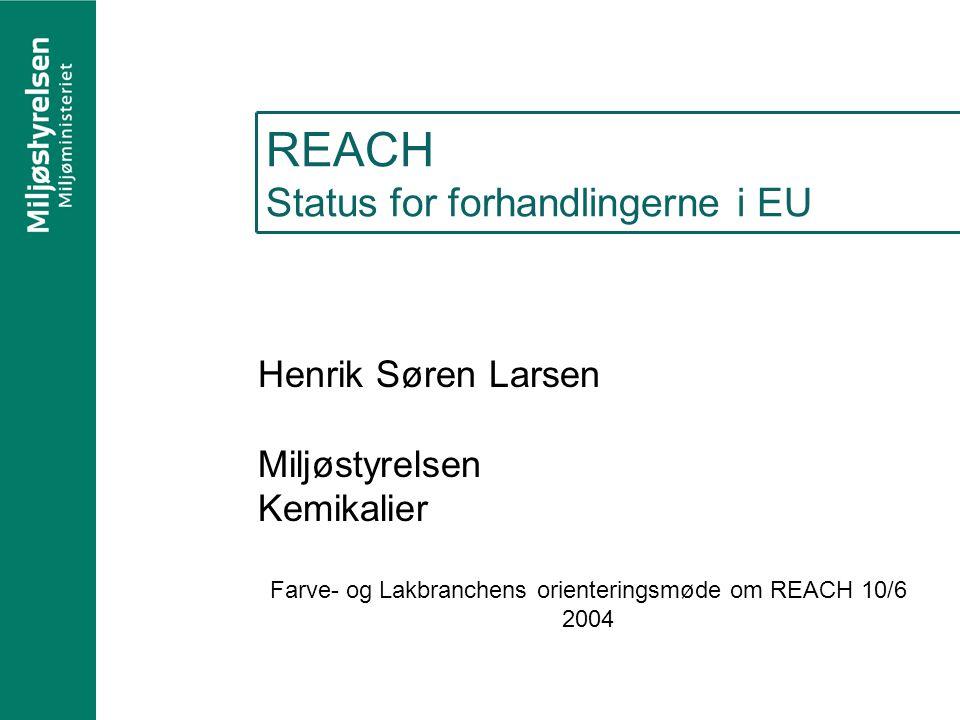 REACH Status for forhandlingerne i EU