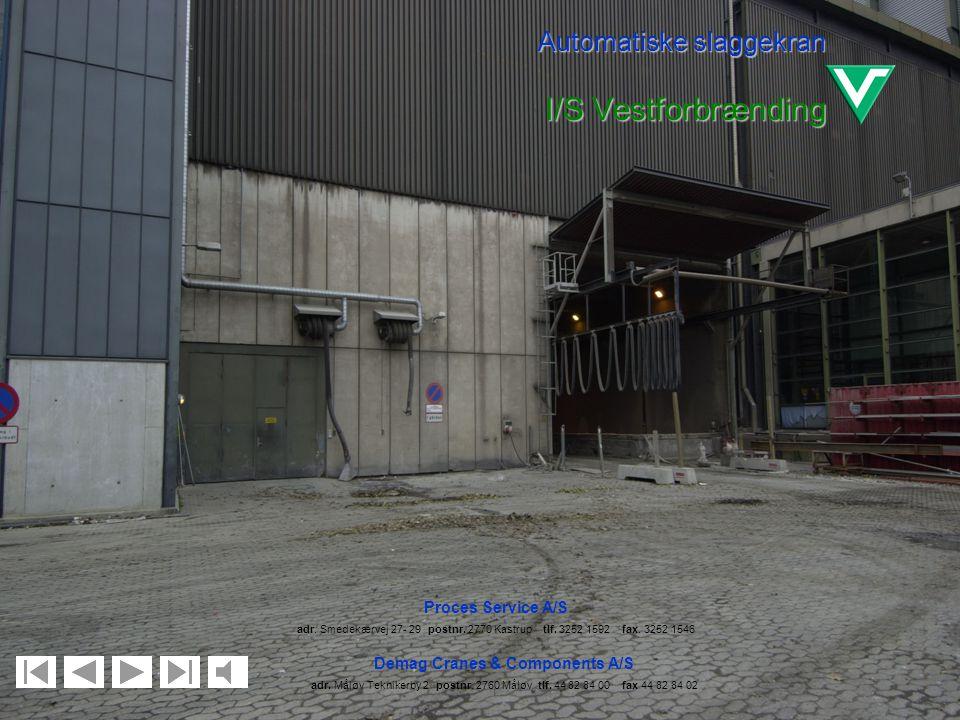 Automatiske slaggekran I/S Vestforbrænding