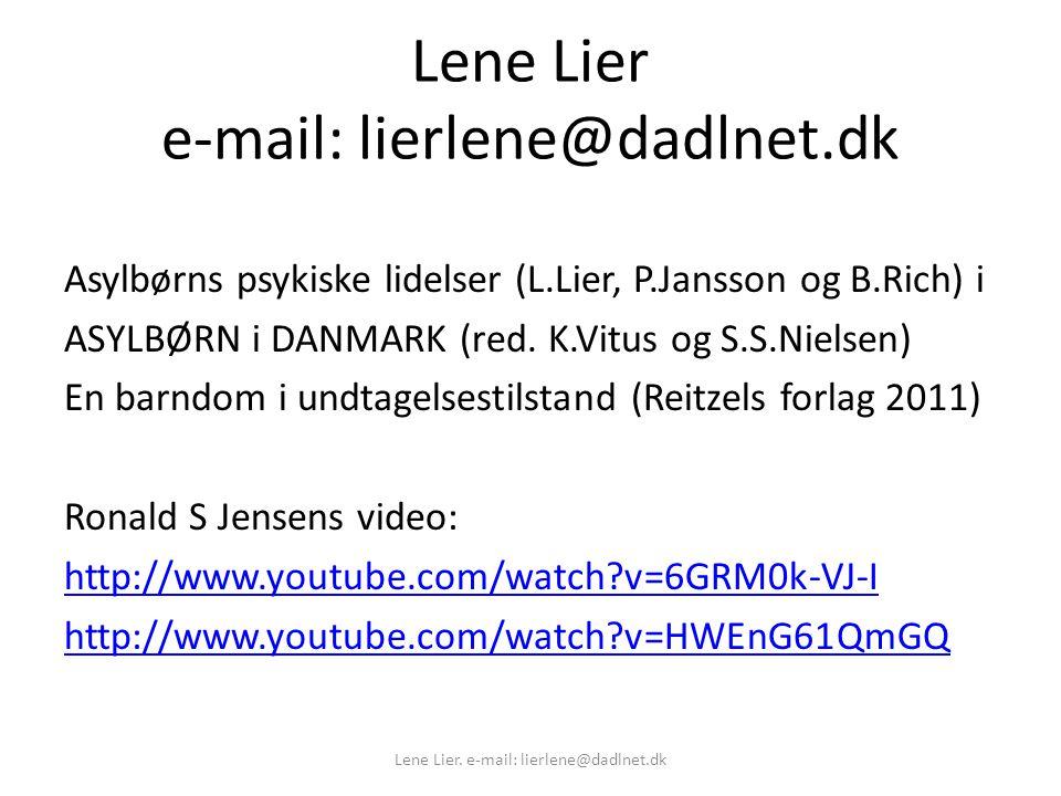 Lene Lier e-mail: lierlene@dadlnet.dk